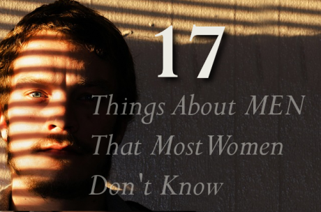 17-Things-About-Men-460x304